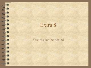 Extra 8