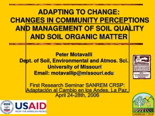 Peter Motavalli Dept. of Soil, Environmental and Atmos. Sci.  University of Missouri Email: motavallip@missouri.edu