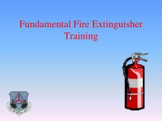 Fundamental Fire Extinguisher Training