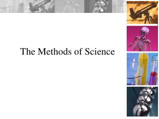 The Methods of Science