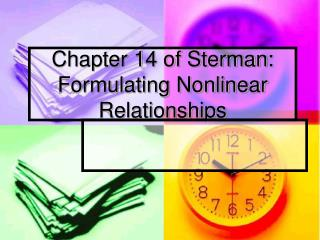 Chapter 14 of Sterman: Formulating Nonlinear Relationships