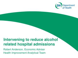 Intervening to reduce alcohol related hospital admissions