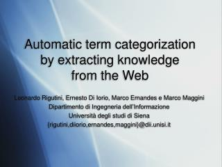 Automatic term categorization by extracting knowledge  from the Web