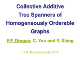 Collective Additive  Tree Spanners of Homogeneously Orderable Graphs
