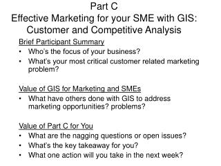 Part C Effective Marketing for your SME with GIS:  Customer and Competitive Analysis
