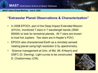 """Extrasolar Planet Observations & Characterization"""