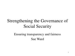 Strengthening the Governance of Social Security