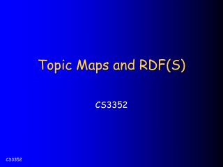 Topic Maps and RDF(S)