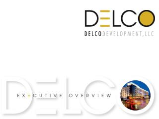 About DELCO     Culture & Tradition    Experience & Ownership    Ownership Performance    Awards & Recognition    Ca
