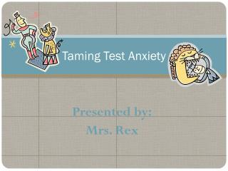 Taming Test Anxiety