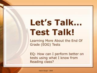 Let's Talk… Test Talk!