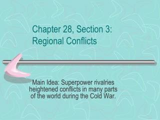 Chapter 28, Section 3:  Regional Conflicts