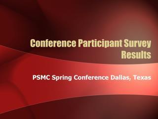 Conference Participant Survey Results