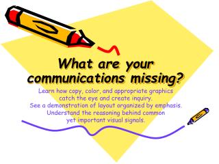 What are your communications missing?