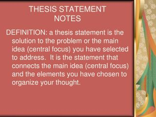 THESIS STATEMENT NOTES