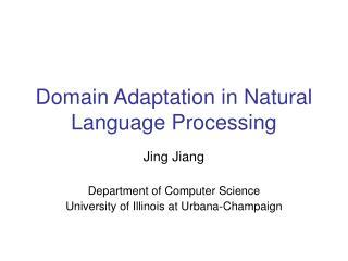 Domain Adaptation in Natural Language Processing