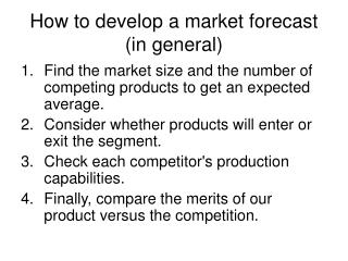 How to develop a market forecast (in general)