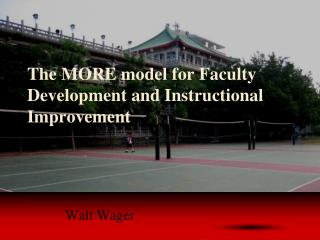 The MORE model for Faculty Development and Instructional Improvement