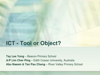 ICT - Tool or Object