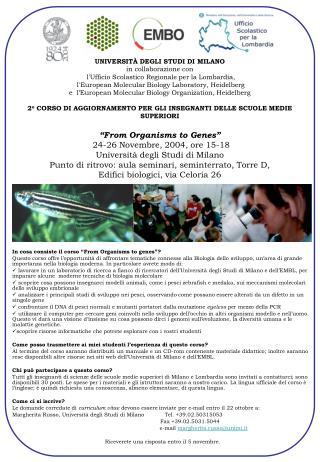 "In cosa consiste il corso ""From Organisms to genes""?"