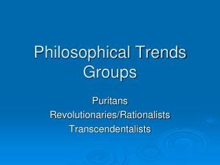 Philosophical Trends Groups