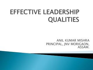 EFFECTIVE LEADERSHIP QUALITIES