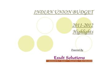 INDIAN UNION BUDGET 2011-2012 Highlights