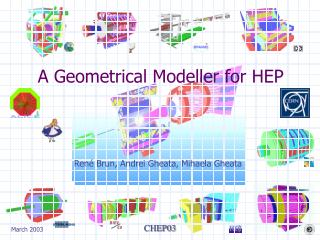 A Geometrical Modeller for HEP