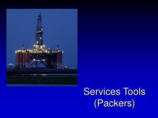 Services Tools (Packers)