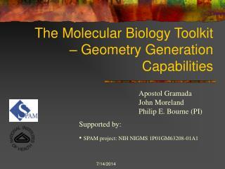 The Molecular Biology Toolkit – Geometry Generation Capabilities
