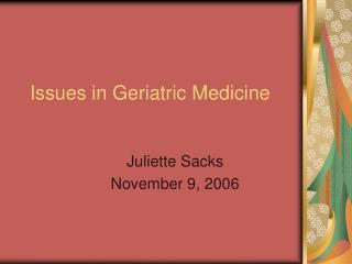 Issues in Geriatric Medicine