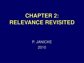 CHAPTER 2: RELEVANCE REVISITED