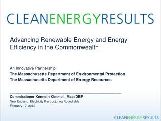 Advancing Renewable Energy and Energy Efficiency in the Commonwealth An Innovative Partnership:  The Massachusetts Depa