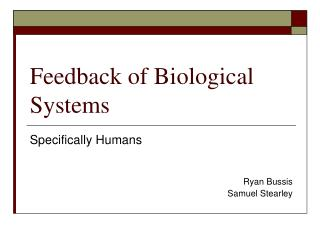 Feedback of Biological Systems