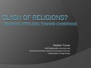Clash  of Religions? Lebanese attitudes toward Christians