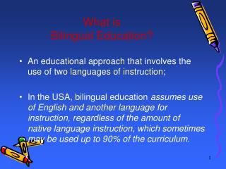 What is  Bilingual Education?