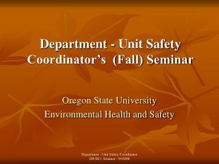 Department - Unit Safety  Coordinator's  (Fall) Seminar