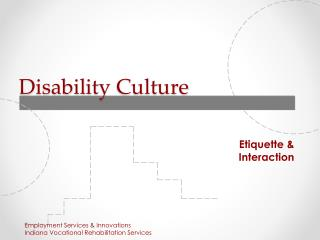 Disabil i ty  Culture