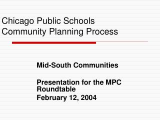 Chicago Public Schools Community Planning Process