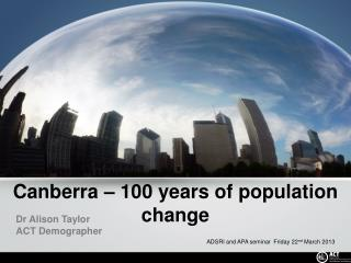 Canberra – 100 years of population change