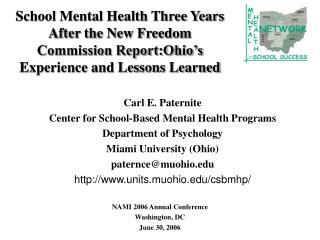 School Mental Health Three Years After the New Freedom Commission Report:Ohio's Experience and Lessons Learned