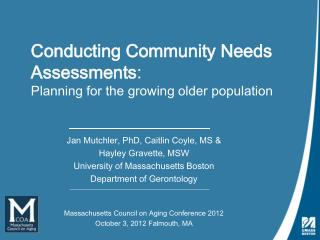 Conducting Community Needs Assessments :  Planning for the growing older population
