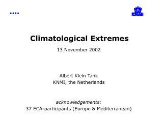 Climatological Extremes