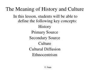 The Meaning of History and Culture