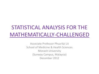 STATISTICAL ANALYSIS FOR THE  MATHEMATICALLY-CHALLENGED