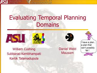 Evaluating Temporal Planning Domains