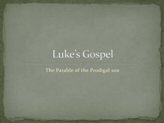 Luke�s Gospel