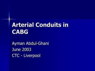 Arterial Conduits in CABG