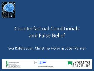 Counterfactual Conditionals  and False Belief