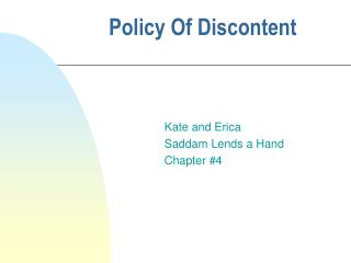 Policy Of Discontent